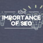 What is the Importance of SEO and How Can Businesses Use it in 2015?