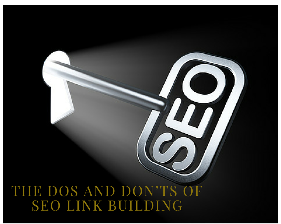 The Dos and Don'ts of SEO Link Building