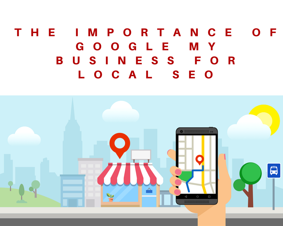 The Importance of Google My Business for Local SEO
