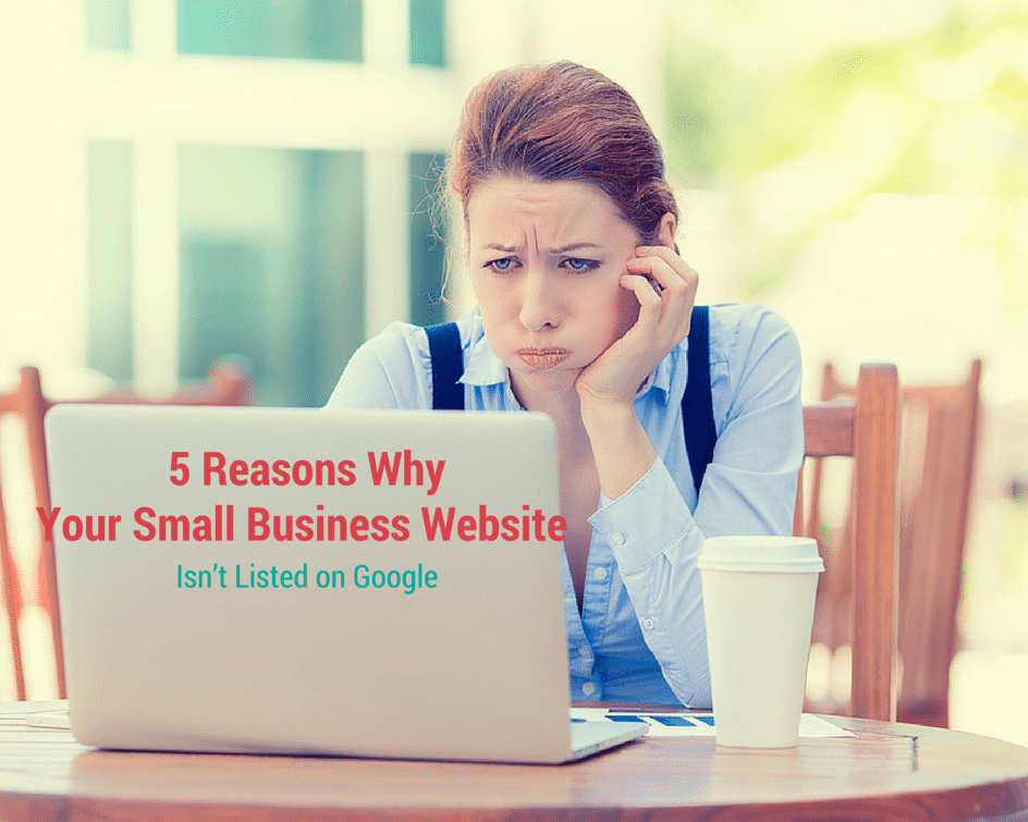 5 Reasons Why Your Small Business Website