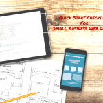 Quick Start Checklist For Small Business Web Design