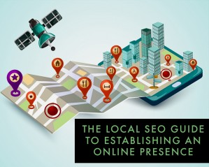 The Local SEO Guide to Establishing a Presence Online